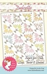 Dulcette Quilt Pattern -Multiple Sizes