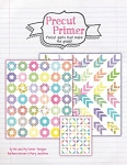 Precut Primer Quilt Soft Cover Book