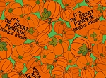Peanuts - Welcome Great Pumpkin - Pumpkin Print on Green